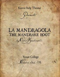 Vassar Mandragola